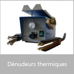 Dénudeurs thermiques